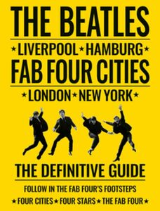 BEATLES FAB FOUR CITIES