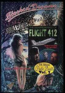 Slashed Dreams/ The Disappearance Of Flight 412