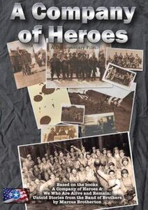 Company of Heroes Untold Stories from the Band of Brothers