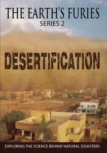 THE EARTHS FURIES (series 2): Desertification