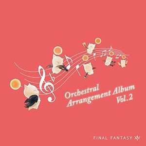 Final Fantasy 14 Orchestral Arrangement Album Vol 2 (OriginalSoundtrack) [Import]