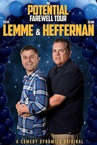 Steve Lemme & Kevin Heffernan: Potential Farewell Tour