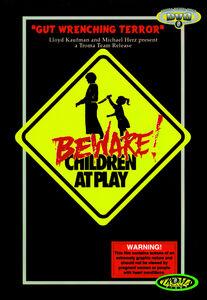 Beware Children Play