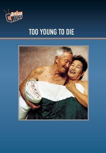 Too Young to Die