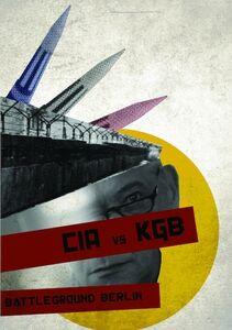 Cia Vs. Kgb: Battleground Berlin