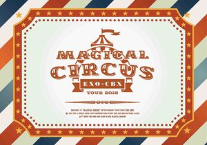 Magical Circus Tour 2018 [Import]