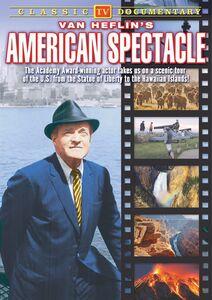 Van Heflin's American Spectacle
