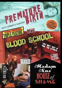 Premature Birth/ Blood School/ Madam Ans' House Of Shame