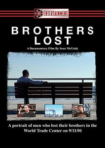 Brothers Lost: Stories Of 9/ 11