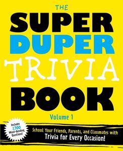 SUPER DUPER TRIVIA BOOK VOLUME 1