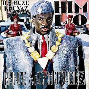 Da Buze Bruvaz present: Him Lo - Prince Akeem Jewelz