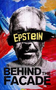 Epstein: Behind The Facade