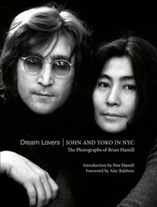 DREAM LOVERS JOHN AND YOKO IN NYC
