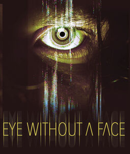 Eye Without A Face
