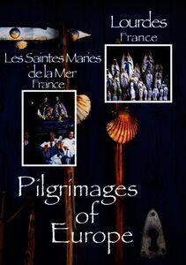 Pilgrimages of Europe: Volume 2