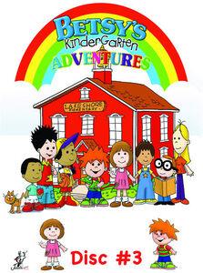 Betsy's Kindergarten Adventures: Volume 3