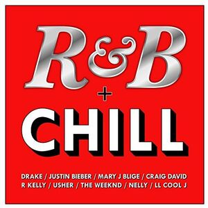 R&B & Chill /  Various [Import]
