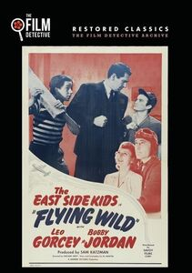 Flying Wild (The East Side Kids)