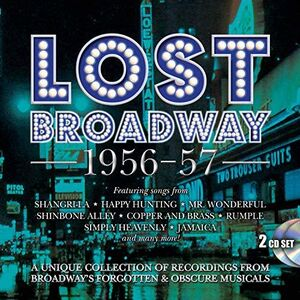 Lost Broadway 1956-1957: Broadway's Forgotten & Obscure Musicals / Various [Import]