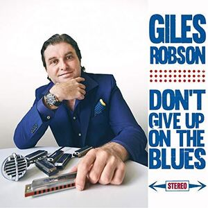 Don't Give Up On The Blues