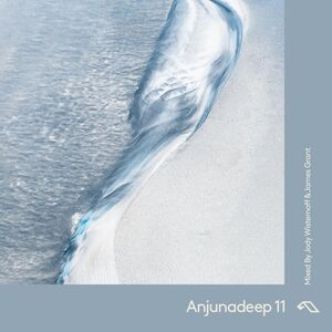 Anjunadeep 11 - Mixed By Jody Wisternoff & James Grant