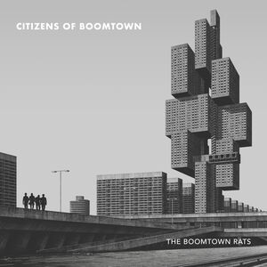 Citizens Of Boomtown [Explicit Content]