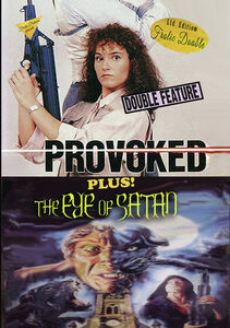 Provoked/ The Eye Of Satan