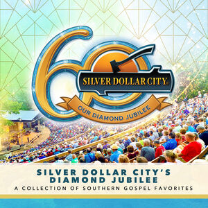 Silver Dollar City's Jubilee: A Collection of Southern Gospel Favorites (Various Artists)