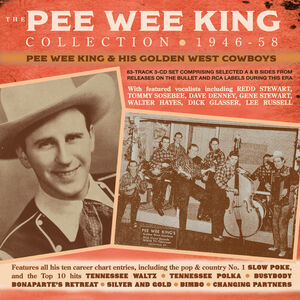 The Pee Wee King Collection 1946-58