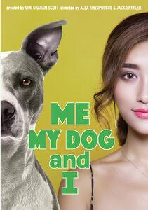 Me, My Dog And I