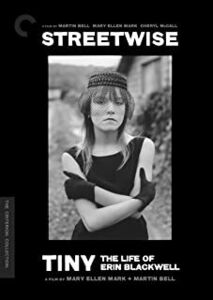 Streetwise /  Tiny: The Life of Erin Blackwell (Criterion Collection)