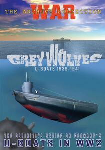 Grey Wolves: U-Boats 1939-1941