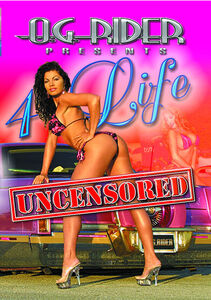 Og Rider: 4 Life Uncensored