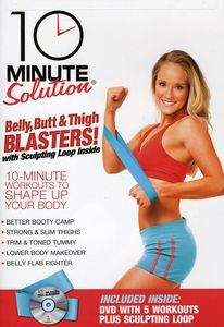 10 Minute Solution: Belly, Butt and Thigh Blasters!