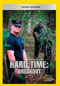 Hard Time: Breakout