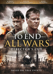 To End All Wars (Director's Cut)
