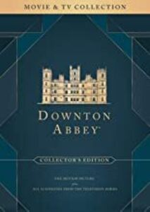 Downton Abbey: Movie & TV Collection (Collector's Edition)