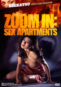 Zoom In: Sex Apartments (The Nikkatsu Erotic Films Collection)
