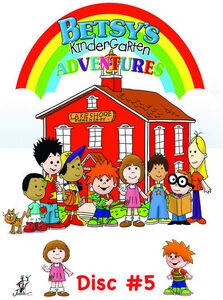 Betsy's Kindergarten Adventures: Volume 5