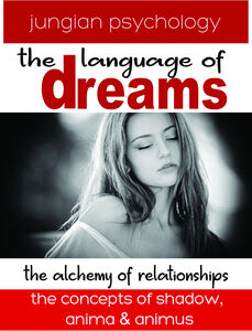 Language of Dreams: The Alchemy of Relationships