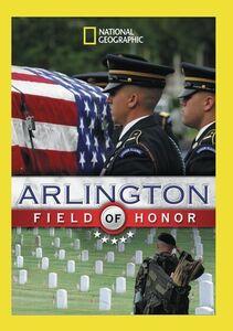 Arlington: Field Of Honor