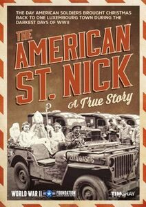 The American St. Nick The True Story of American Gis