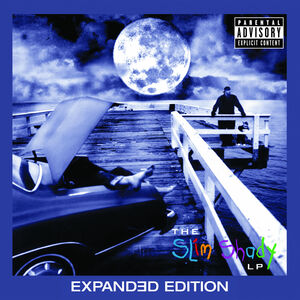 The Slim Shady (Expanded Edition) [Explicit Content]