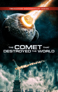 Comet That Destroyed The World