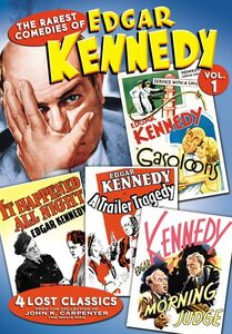 The Rarest Comedies Of Edgar Kennedy Volume 1