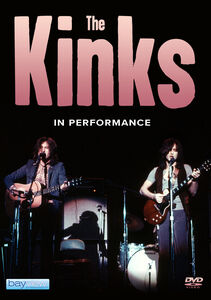 The Kinks: In Performance