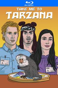 Take Me to Tarzana