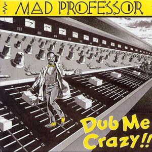 Dub Me Crazy!!