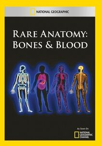 Rare Anatomy: Bones & Blood