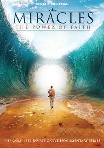 Miracles: The Power of Faith